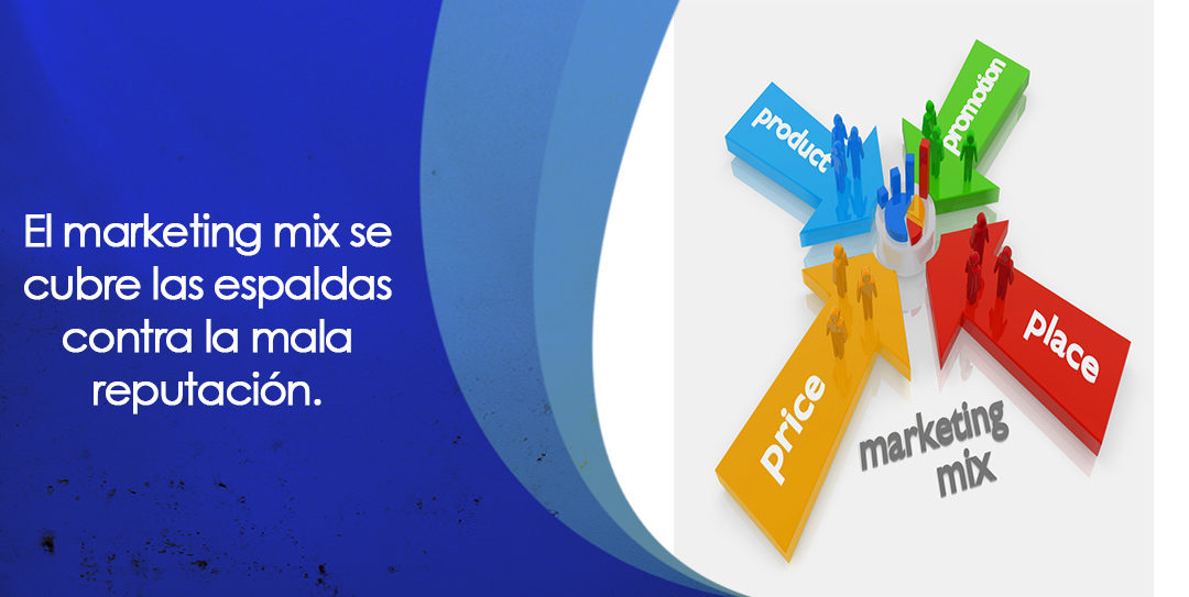 Marketing Mix en contra de la mala reputación