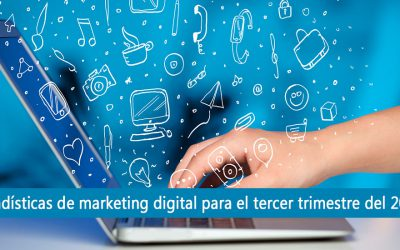 Estadísticas del marketing digital para el tercer trimestre del 2016