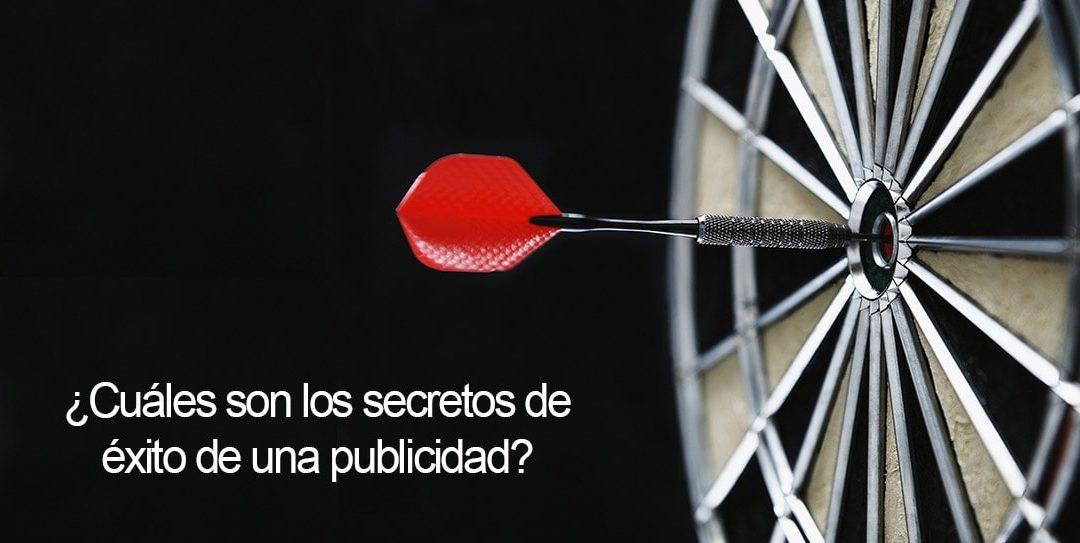 ¿Cuáles son los secretos de éxito de una publicidad?