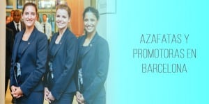 ¿Cómo contratar excelentes azafatas y promotoras en Barcelona?