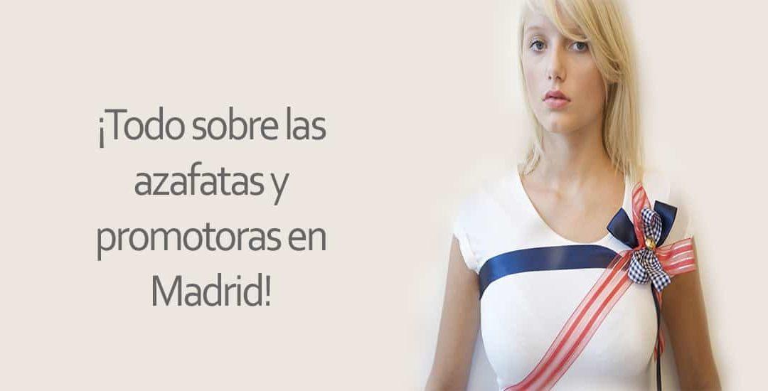¡Todo sobre las azafatas y promotoras en Madrid!