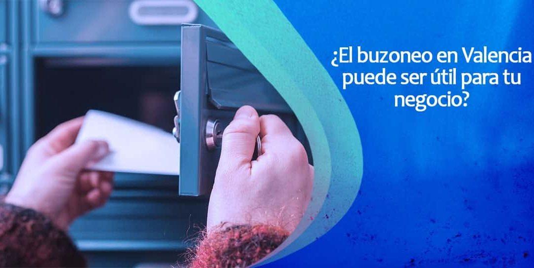 ¿El buzoneo en Valencia puede ser útil para tu negocio?