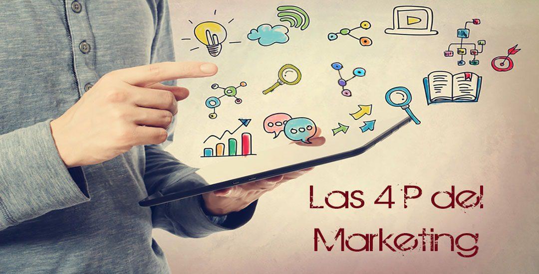 Las 4 P del marketing que debes tener presente en tu negocio