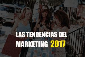 Marketing 2017. Mejora para tu empresa.