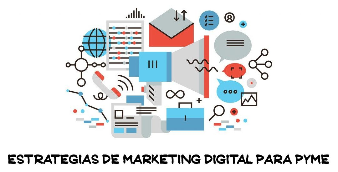 Estrategias de marketing digital para PyME