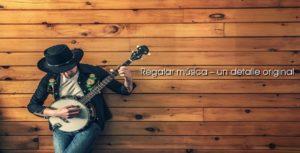 Regalar música - un detalle original para personas especiales